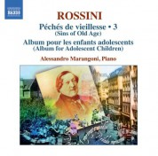 Alessandro Marangoni: Rossini: Piano Music, Vol. 3 - CD