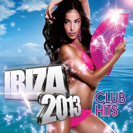 Çeşitli Sanatçılar: Ibiza 2013 Club Hits - CD