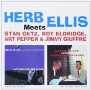 Herb Ellis: Meets Getz , Eldridge , Pepper and Giuffre - CD