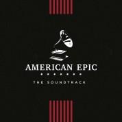 Çeşitli Sanatçılar: American Epic: The Soundtrack - Plak
