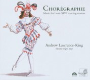 Andrew Lawrence-King: Choregraphie - CD