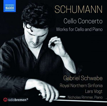 Gabriel Schwabe, Royal Northern Sinfonia: Schumann: Cello Concerto and Works for Cello & Piano - CD