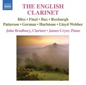 John Bradbury: Clarinet Recital: Bradbury, John - Bax, A. / Roxburgh, E. / Finzi, G. / Hurlstone, W. (The English Clarinet) - CD