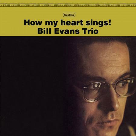 Bill Evans Trio: How My Heart Sings - Plak