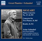 Artur Schnabel: Mozart, W.A.: Piano Concerto No. 27 / Concerto for 2 Pianos in E-Flat Major / Rondo in A Minor (Schnabel) (1934-1946) - CD