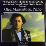Oleg Maisenberg: Liszt, Schumann: Piano Sonata / Carnaval - Plak