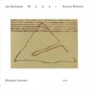 Jan Garbarek, Anouar Brahem, Ustad Shaukat Hussain: Madar - CD