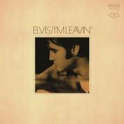 Elvis Presley: I'm Leavin - Plak