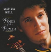Joshua Bell: Voice of the Violin - CD