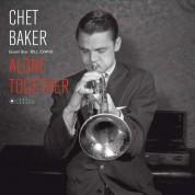 Chet Baker, Bill Evans: Alone Together - Plak