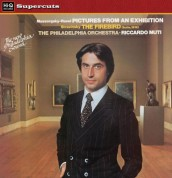 Philadelphia Orchestra, Riccardo Muti: Mussorgsky: Pictures from An Exhibition/ Stravinsky: Firebird - Plak