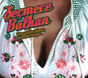 Çeşitli Sanatçılar: Seçmece Balkan, Komşuda Pişer, Bize de Düşer - CD