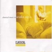 Çeşitli Sanatçılar: Classical Moments 1: Classical Music To Wake Up To - CD