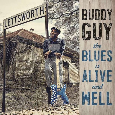 Buddy Guy: The Blues Is Alive And Well - Plak