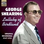Shearing, George: Lullaby of Birdland (1947-1952) - CD