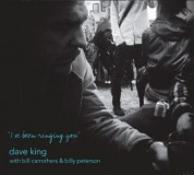 Dave King: I've Been Ringing You - CD