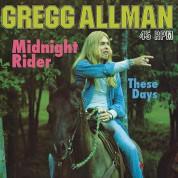 Gregg Allman: Midnight Rider / These Days (180g - 45RPM) - Single Plak