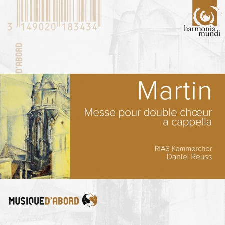 RIAS Kammerchor, Daniel Reuss: Martin: Mass for Double Choir, Songs of Ariel RIAS-Kammerchor, D.Reuss - CD