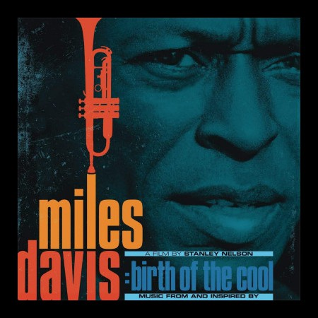 Miles Davis: Music From And Inspired By Miles Davis: Birth Of The Cool - Plak