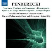 Antoni Wit: Penderecki: Canticum canticorum Salomonis - Kosmogonia - CD