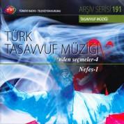 Çeşitli Sanatçılar: TRT Arşiv Serisi 191 - Türk Tasavvuf Müziği'nden Seçmeler 4 - CD