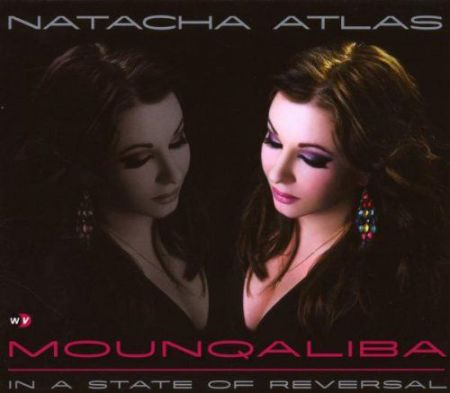 Natacha Atlas: Mounqaliba - CD
