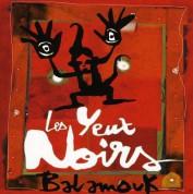 Les Yeux Noirs: Balamouk - CD