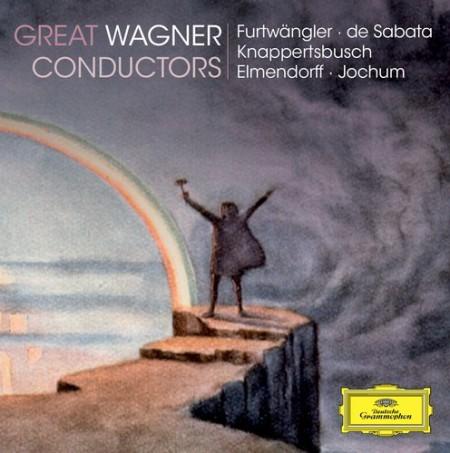 Eugen Jochum, Hans Knappertsbusch, Karl Elmendorff, Victor de Sabata, Wilhelm Furtwängler: Great Wagner Conductors - CD