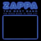Frank Zappa: The Best Band You Never Heard In Your Life - CD