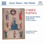 Ensemble Unicorn: Codex Faenza: Instrumental Music of the Early 15th Century - CD