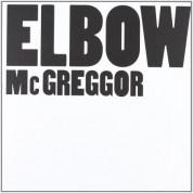 Elbow: Mcgreggor - Single Plak