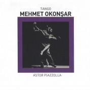 Mehmet Okonşar: Astor Piazzola Tango - CD