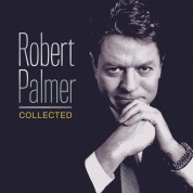 Robert Palmer: Collected - Plak
