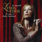 Linda Eder: By Myself - The Songs Of Judy Garland - CD