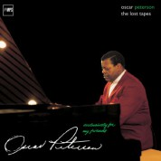 Oscar Peterson: Exclusively for my Friends – The Lost Tapes - Plak