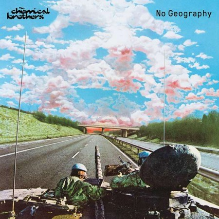 The Chemical Brothers: No Geography - Plak