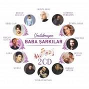 Çeşitli Sanatçılar: Unutulmayan Baba Şarkılar - CD