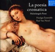 Huelgas Ensemble: La Poesia Cromatica - CD