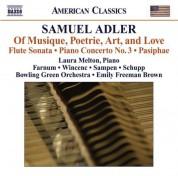 Çeşitli Sanatçılar: Adler, S: Of Musique, Poetrie, Art, and Love / Flute Sonata / Piano Concerto No. 3 / Pasiphae - CD