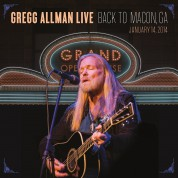 Gregg Allman: Live: Back To Macon, Ga  January 14,2014 - Plak