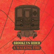 Brooklyn Rider - A Walking Fire - CD