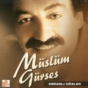 Müslüm Gürses: Esrarlı Gözler - CD