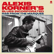 Alexis Korner's Blues Incorporated - R & B From The Marquee +4 Bonus Tracks! - Plak