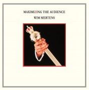 Wim Mertens: Maximizing The Audience - Plak