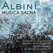 Coro della Facoltà di Musicologia Cremona, Ingrid Pustijanac, 15.19ensemble, Il Giardino delle Muse: Albini: Musica Sacra - CD