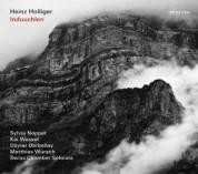 Heinz Holliger: Induuchlen - CD