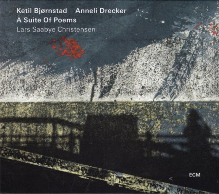 Ketil Bjørnstad, Anneli Drecker: Suite Of Poems - CD
