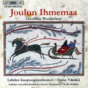 Laulupuu Choir of Lahti, Lahti Symphony Orchestra, Osmo Vänskä: Christmas Wonderland - Finnish Christmas music - CD