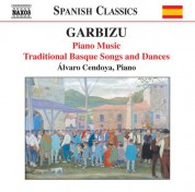 Garbizu: Piano Music / Traditional Basque Songs and Dances - CD