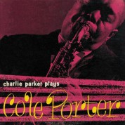 Charlie Parker: Plays Cole Porter + 7 Bonus Tracks - CD